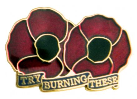 "Poppy Deep Red Lapel Badge - ""Try Burning These"""